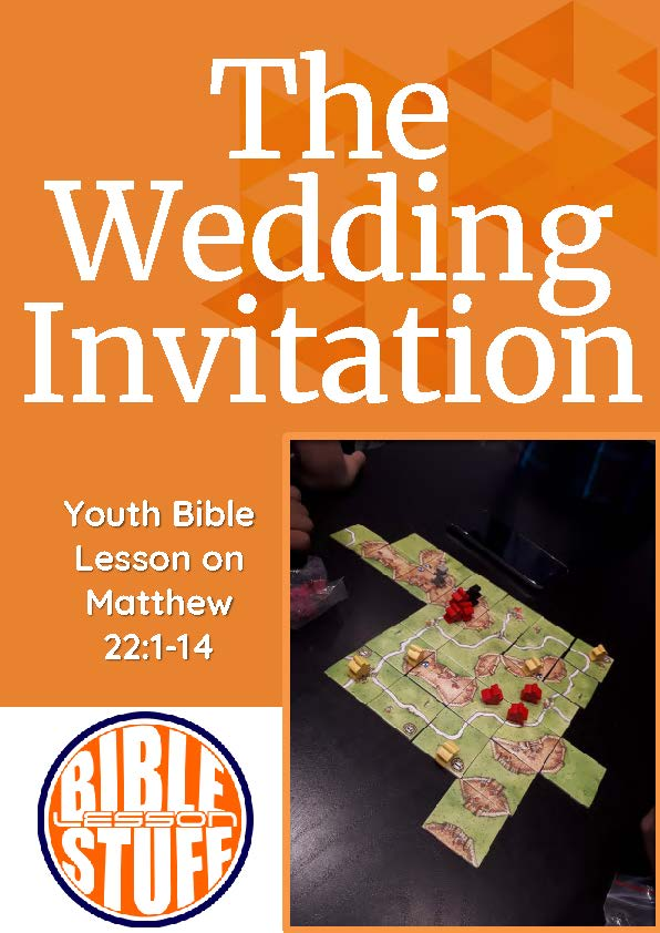 Youth bible lessons the wedding invitation matthew 22 bible youth bible lessons the wedding invitation matthew 22 bible lesson stuff stopboris Choice Image